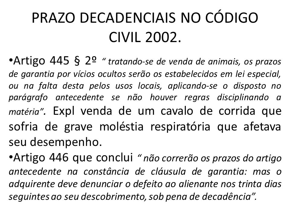 PRAZO DECADENCIAIS NO CÓDIGO CIVIL 2002.