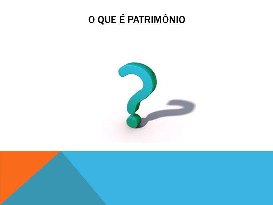 O que é Patrimônio