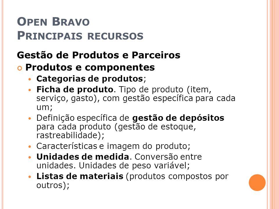 Open Bravo Principais recursos