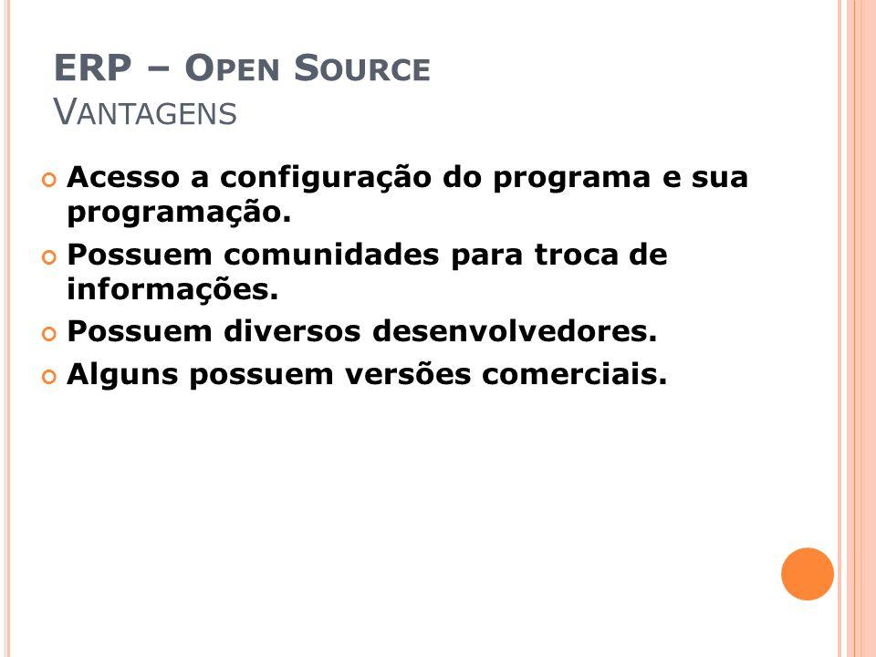 ERP – Open Source Vantagens