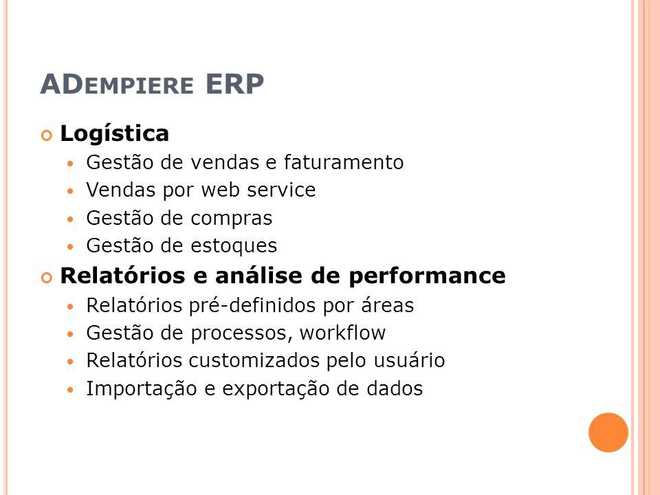 ADempiere ERP Logística Relatórios e análise de performance