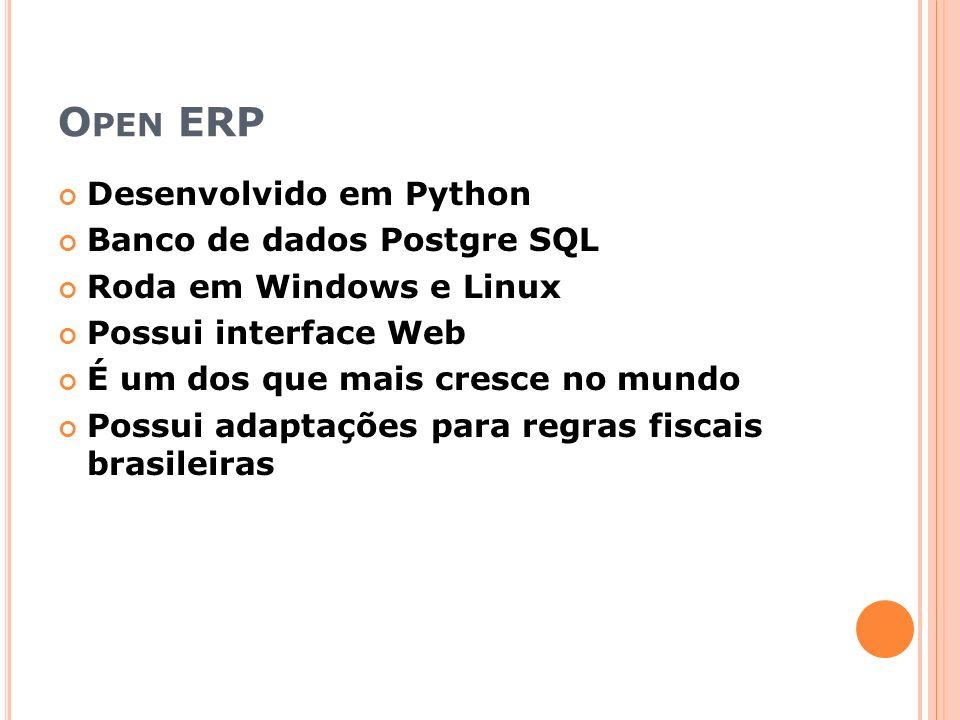 Open ERP Desenvolvido em Python Banco de dados Postgre SQL