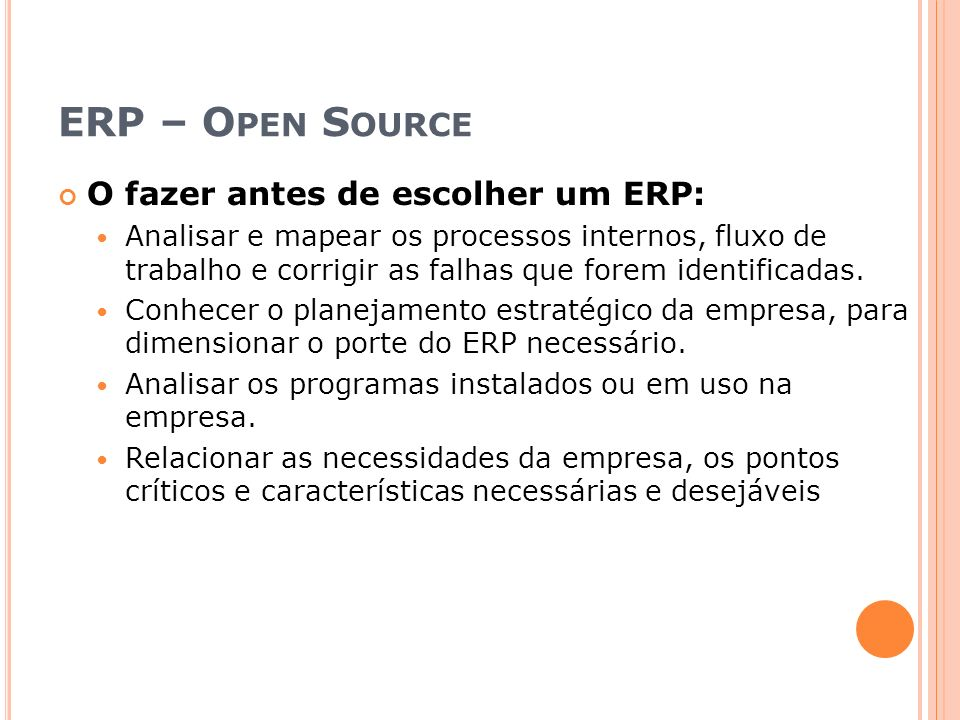 ERP – Open Source O fazer antes de escolher um ERP: