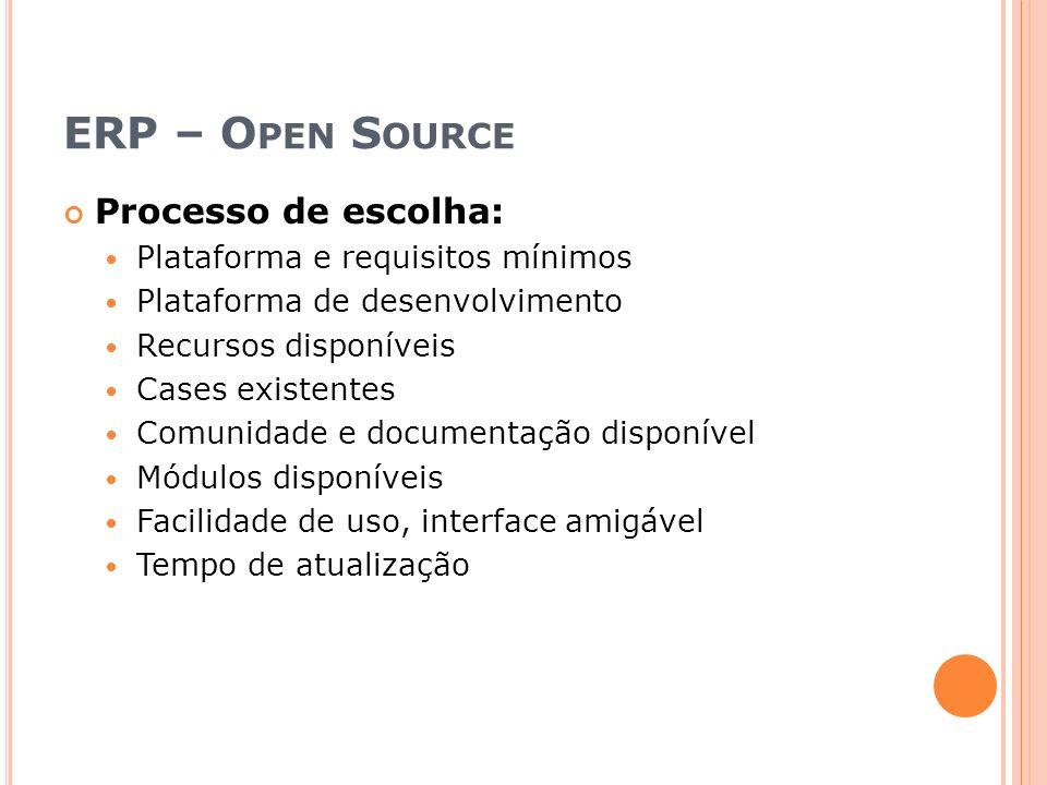 ERP – Open Source Processo de escolha: Plataforma e requisitos mínimos