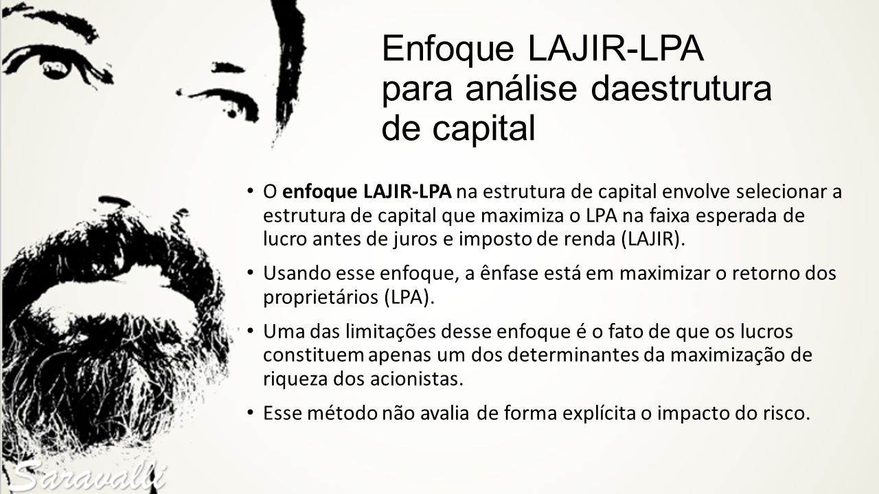Enfoque LAJIR-LPA para análise daestrutura de capital