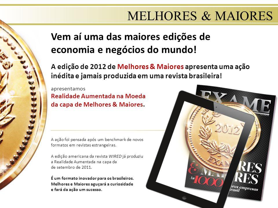 MELHORES & MAIORES Vem aí uma das maiores edições de economia e negócios do mundo!