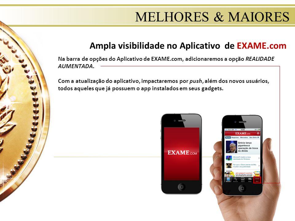 MELHORES & MAIORES Ampla visibilidade no Aplicativo de EXAME.com