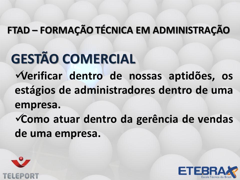 FTAD – FORMAÇÃO TÉCNICA EM ADMINISTRAÇÃO