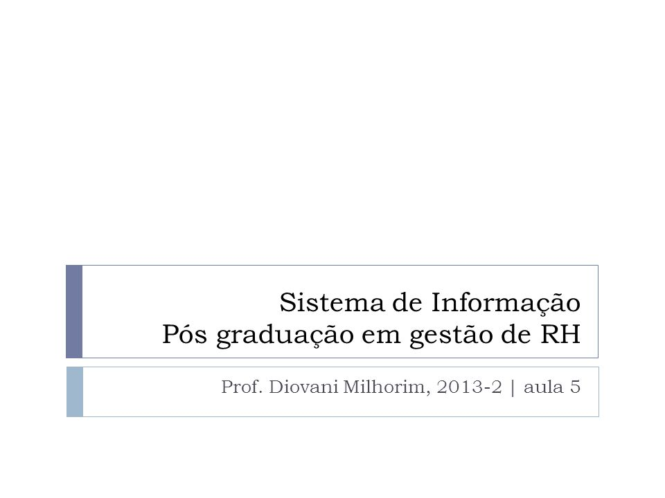 Sistema de Informação Pós graduação em gestão de RH