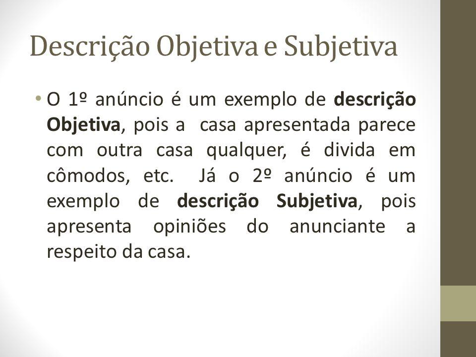 Descrição Objetiva e Subjetiva