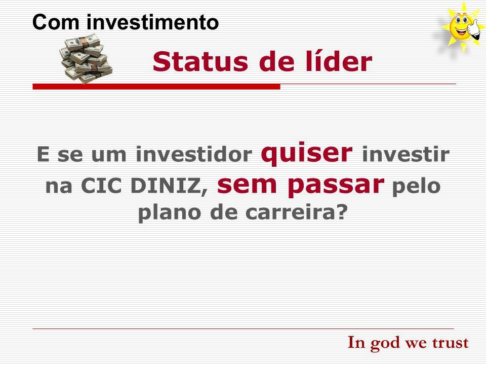Status de líder Com investimento