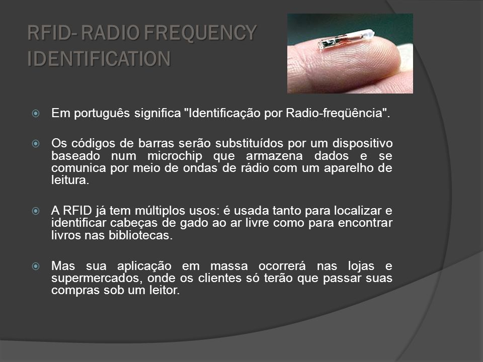 RFID- RADIO FREQUENCY IDENTIFICATION