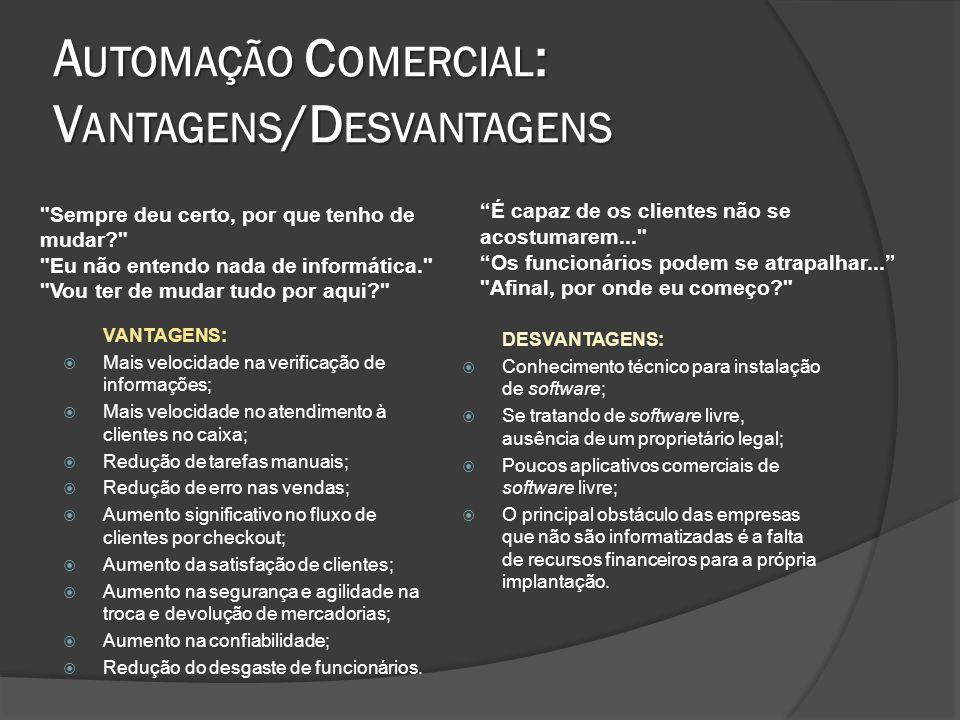 Automação Comercial: Vantagens/Desvantagens