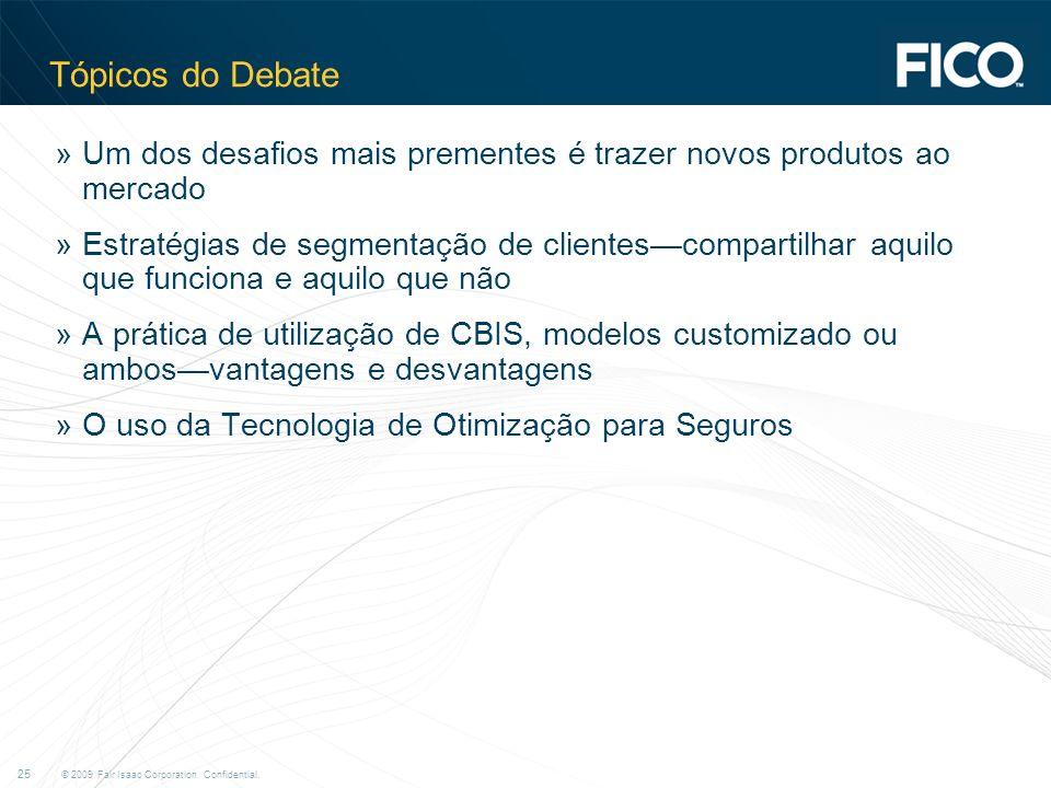 Tópicos do Debate Um dos desafios mais prementes é trazer novos produtos ao mercado.