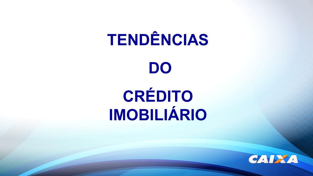 TENDÊNCIAS DO CRÉDITO IMOBILIÁRIO