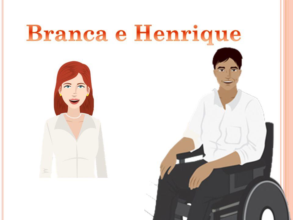 Branca e Henrique