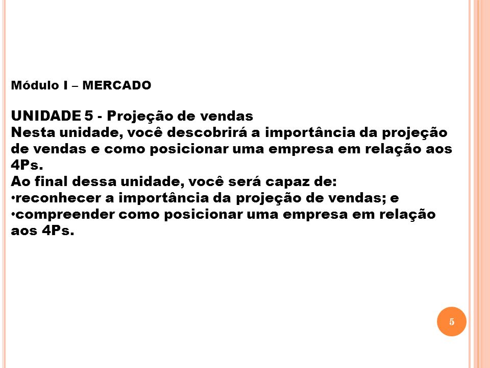UNIDADE 5 - Projeção de vendas