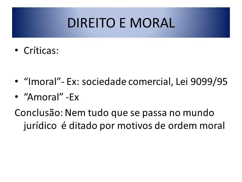 DIREITO E MORAL Críticas: