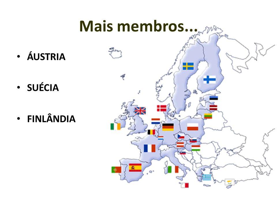 Mais membros... ÁUSTRIA SUÉCIA FINLÂNDIA