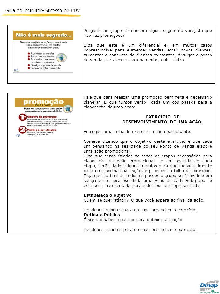 EXERCÍCIO DE DESENVOLVIMENTO DE UMA AÇÃO.