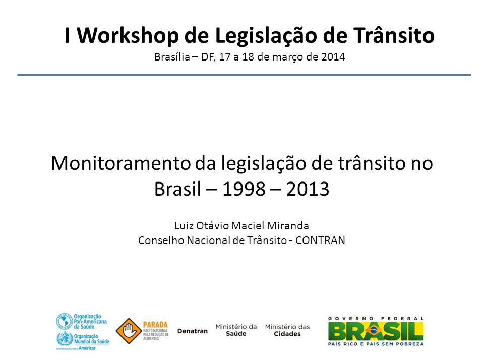 I Workshop de Legislação de Trânsito