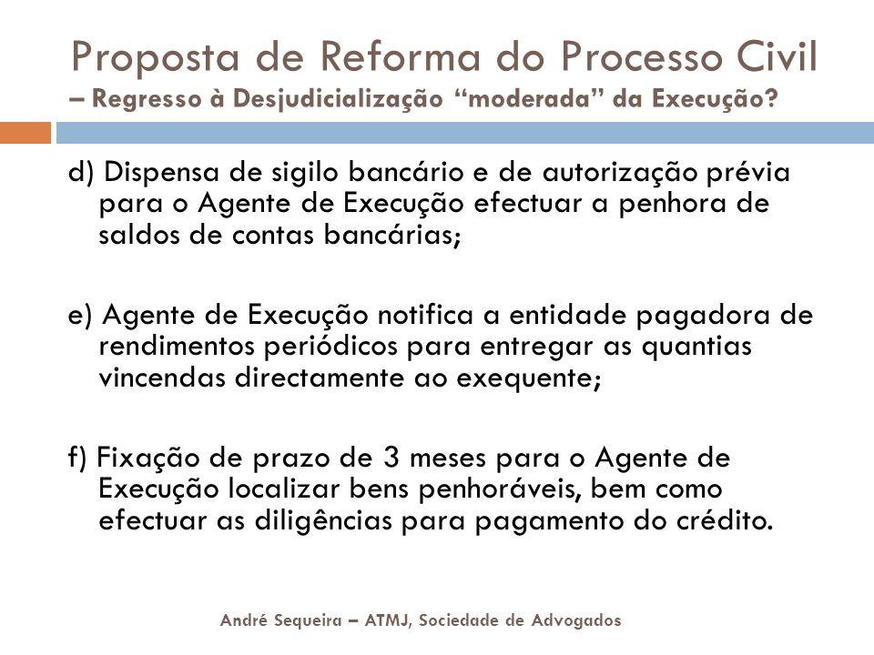 Proposta de Reforma do Processo Civil – Regresso à Desjudicialização moderada da Execução