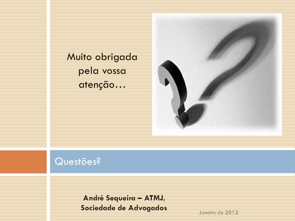 André Sequeira – ATMJ, Sociedade de Advogados