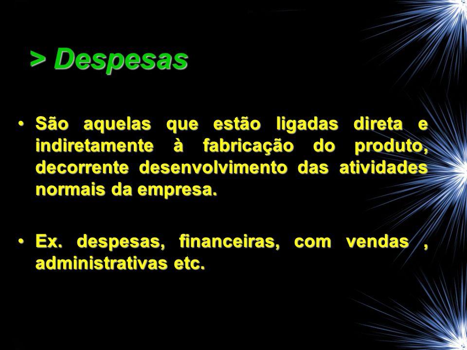 > Despesas