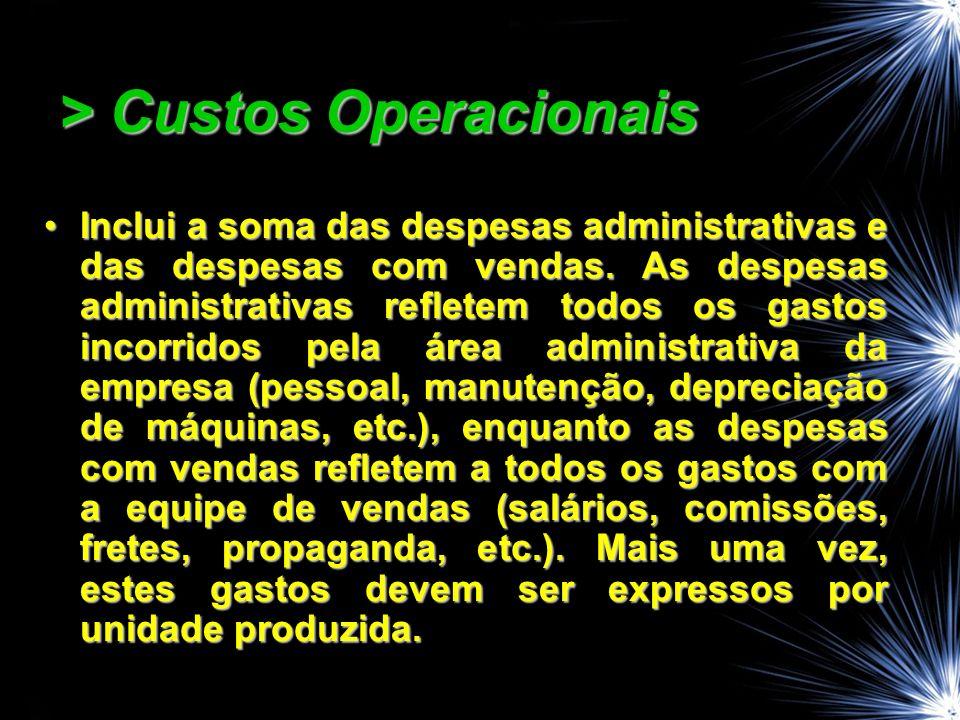 > Custos Operacionais