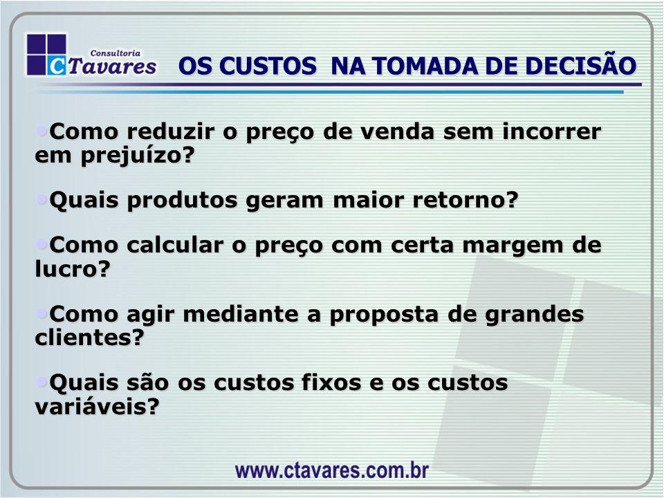 OS CUSTOS NA TOMADA DE DECISÃO