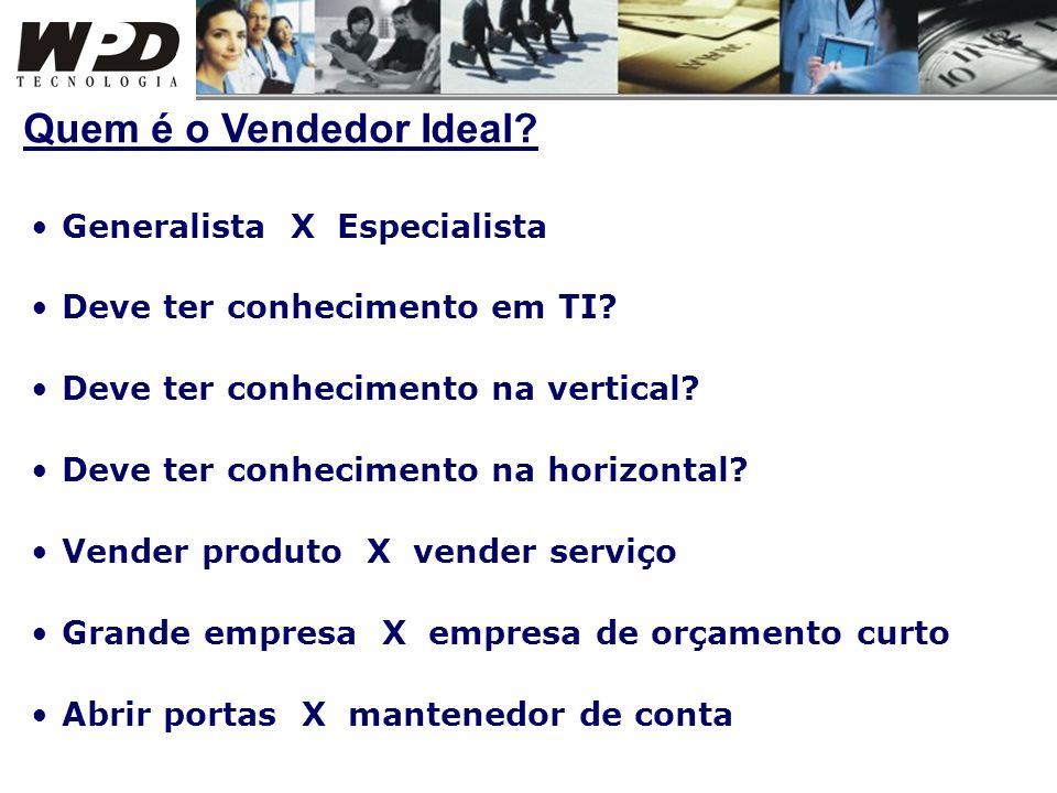 Quem é o Vendedor Ideal Generalista X Especialista