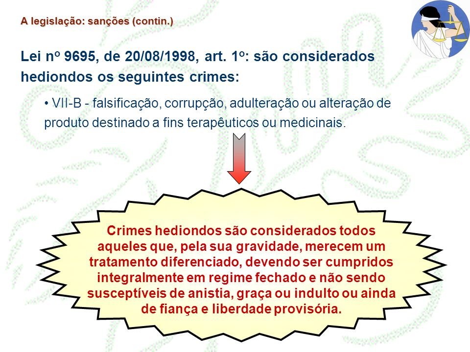 A legislação: sanções (contin.)