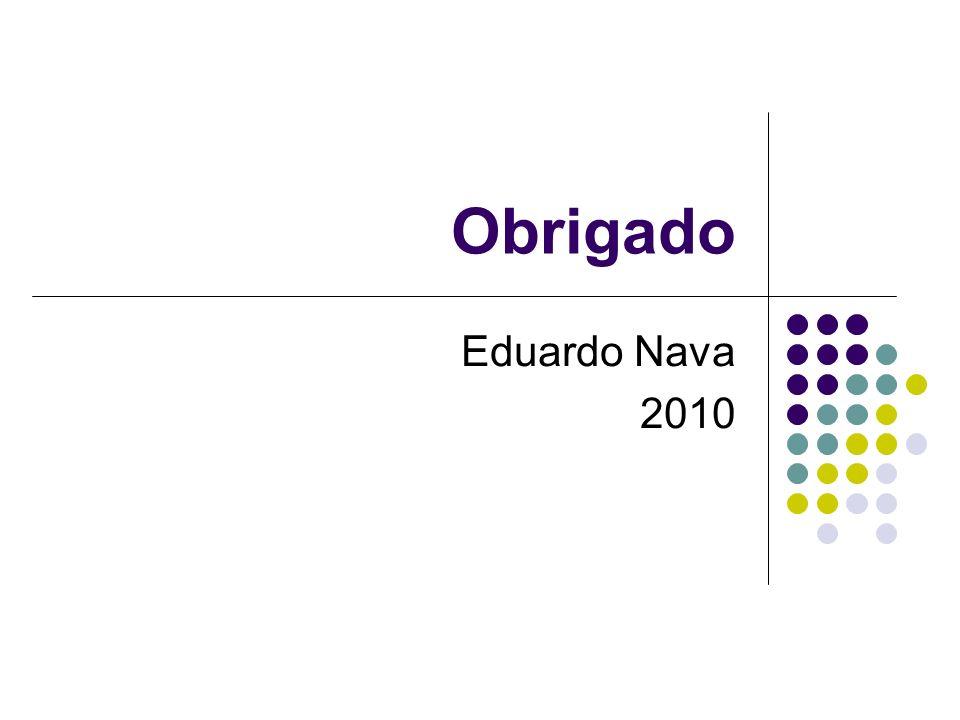 Obrigado Eduardo Nava 2010