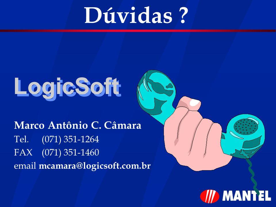 Dúvidas LogicSoft Marco Antônio C. Câmara Tel. (071) 351-1264
