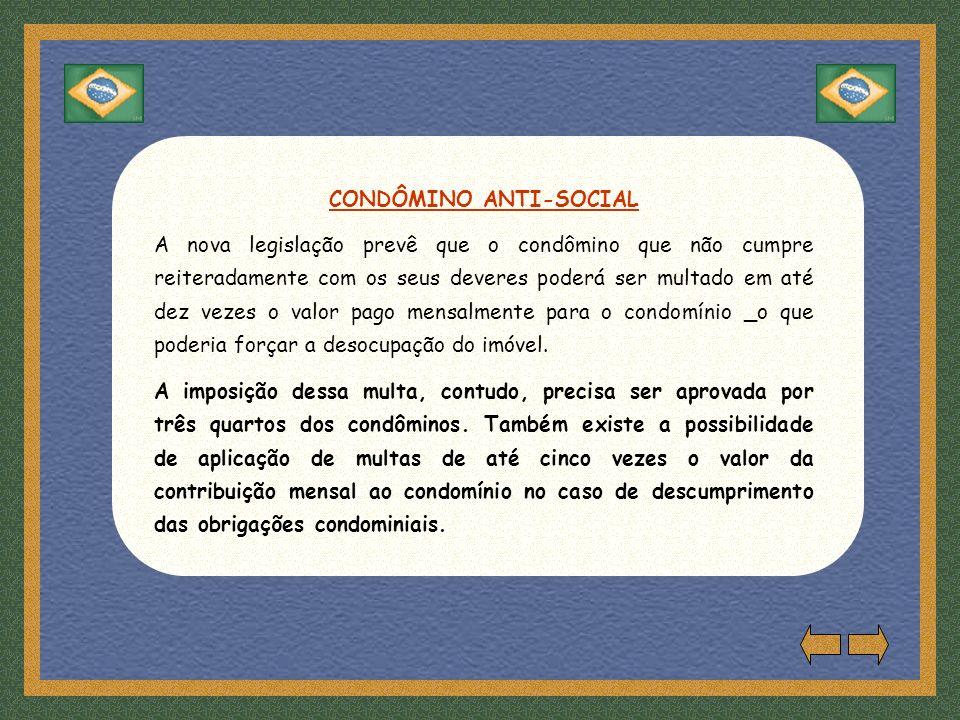 CONDÔMINO ANTI-SOCIAL
