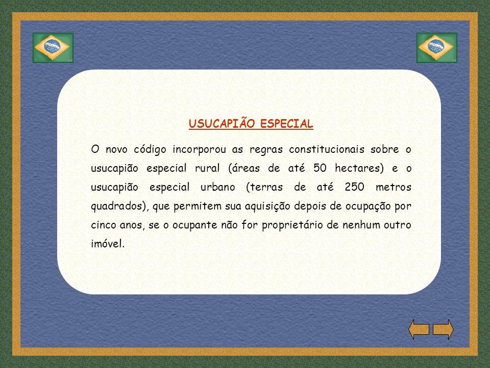 USUCAPIÃO ESPECIAL