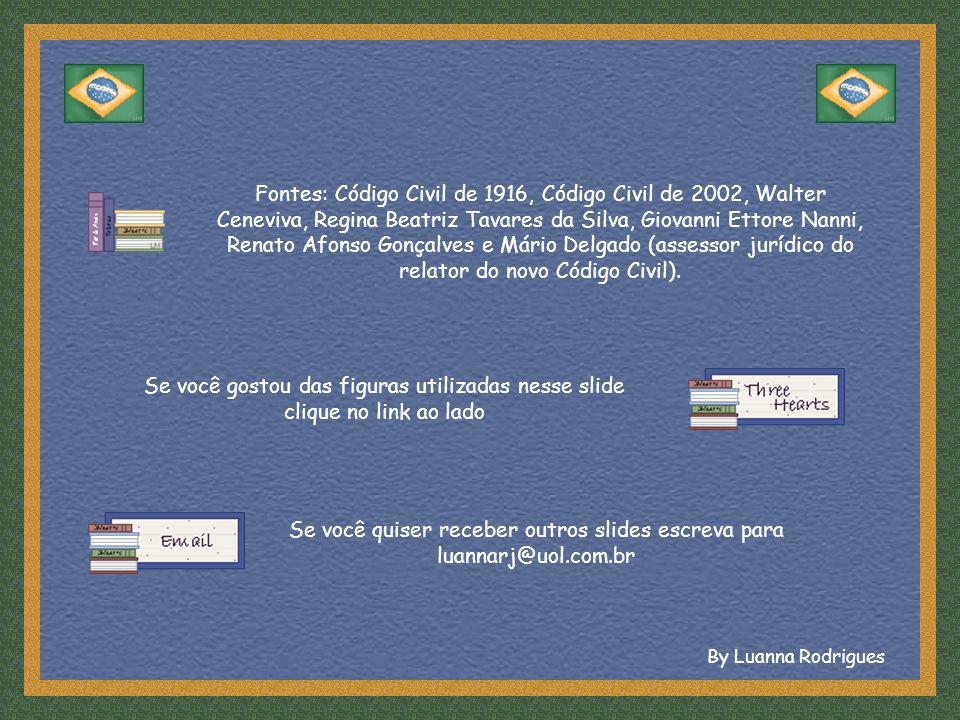 Se você quiser receber outros slides escreva para luannarj@uol.com.br