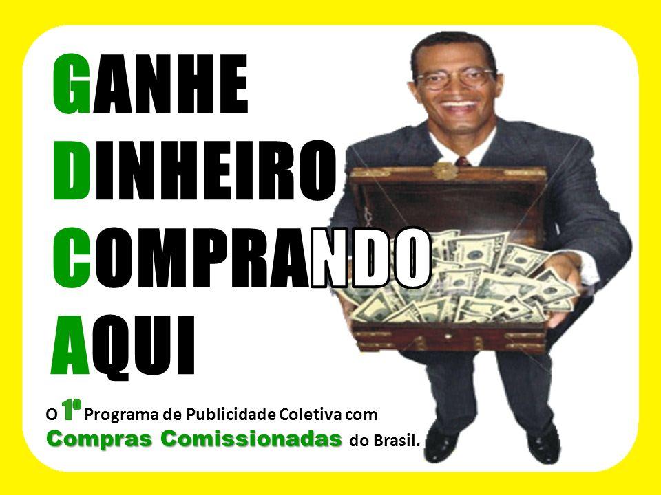 GANHE DINHEIRO COMPRANDO AQUI