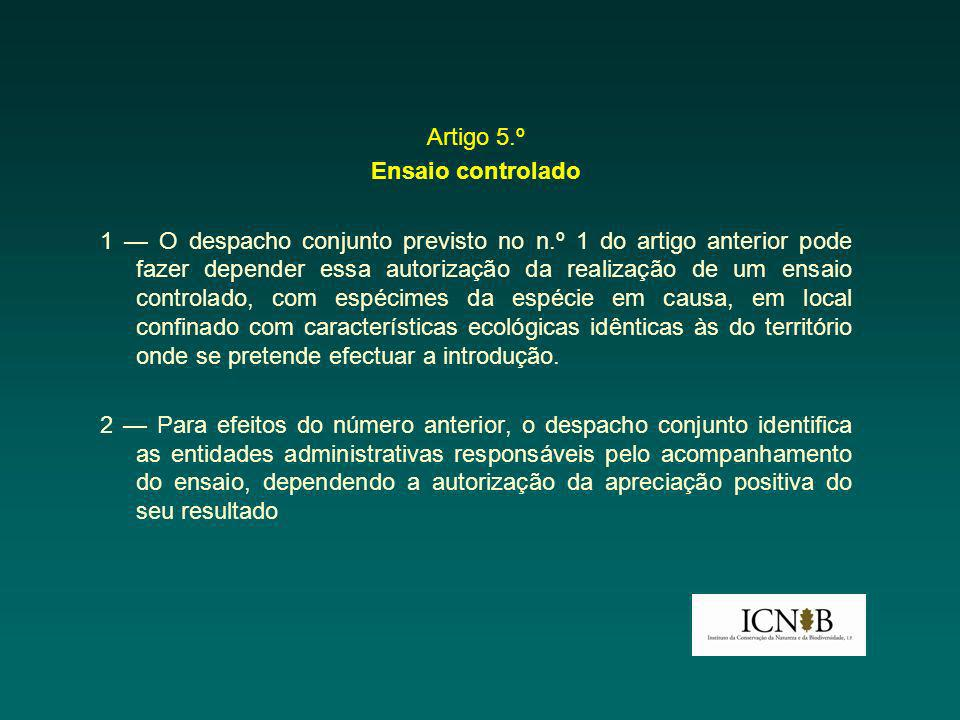 Artigo 5.º Ensaio controlado.