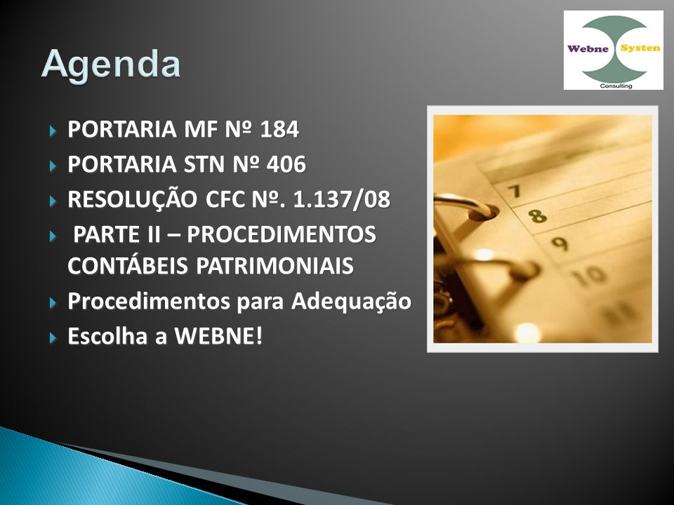 Agenda PORTARIA MF Nº 184 PORTARIA STN Nº 406