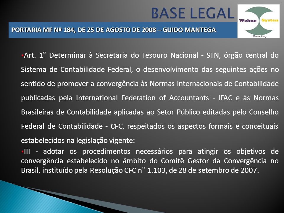 BASE LEGAL PORTARIA MF Nº 184, DE 25 DE AGOSTO DE 2008 – GUIDO MANTEGA.