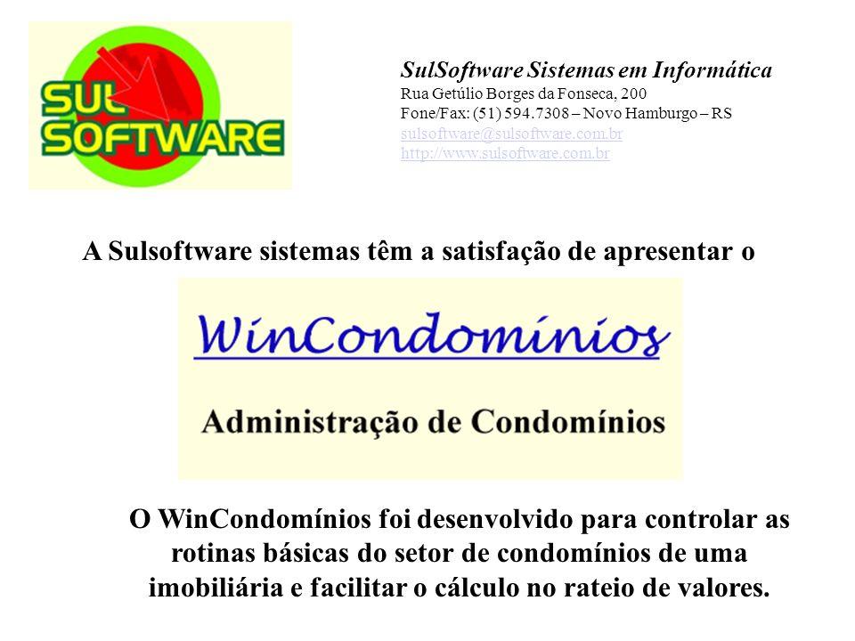 A Sulsoftware sistemas têm a satisfação de apresentar o