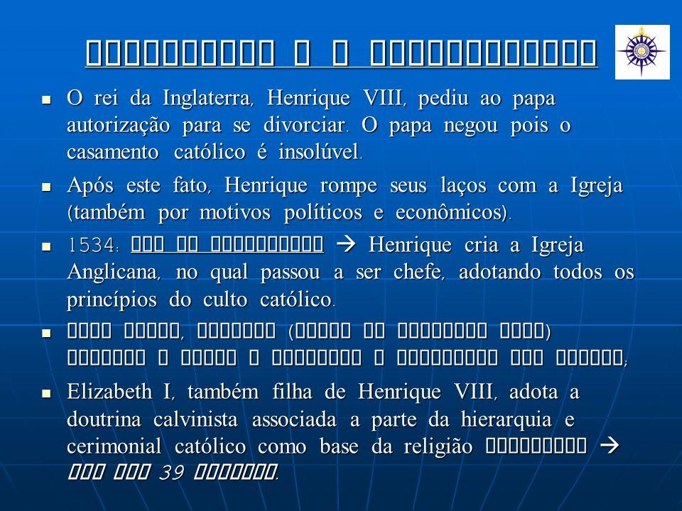 INGLATERRA E O ANGLICANISMO