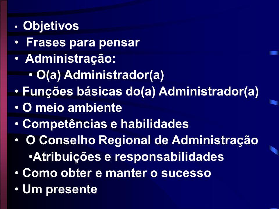 O(a) Administrador(a) Funções básicas do(a) Administrador(a)