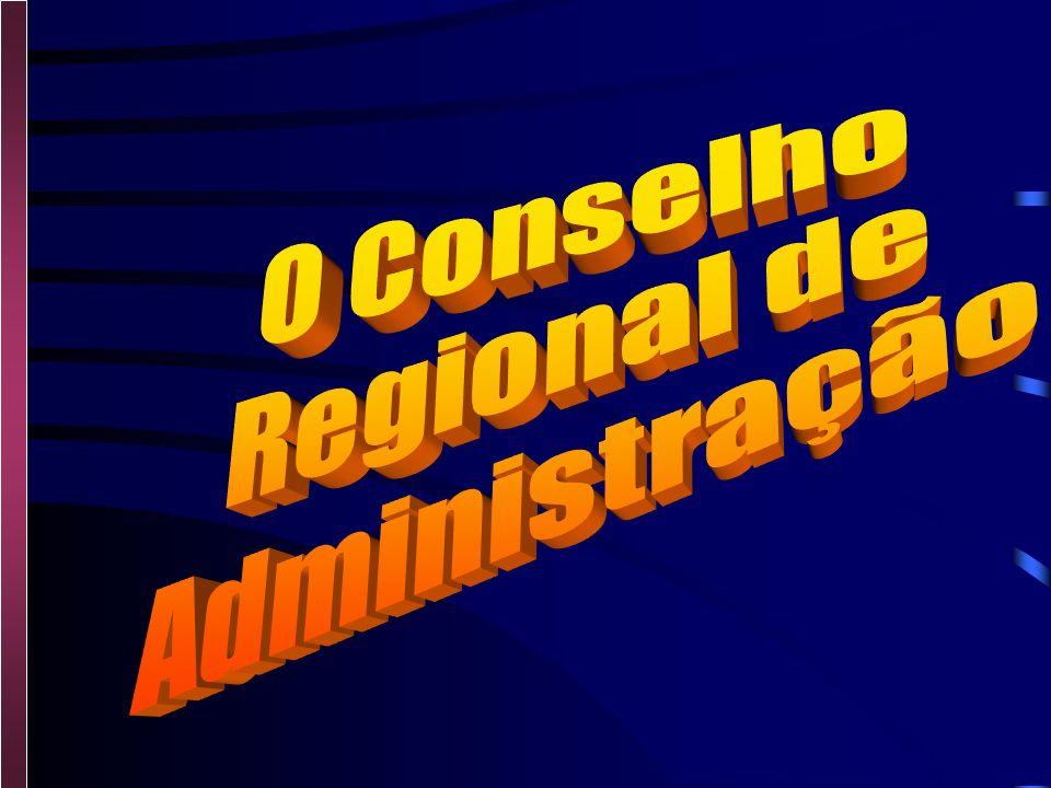 O Conselho Regional de Administração