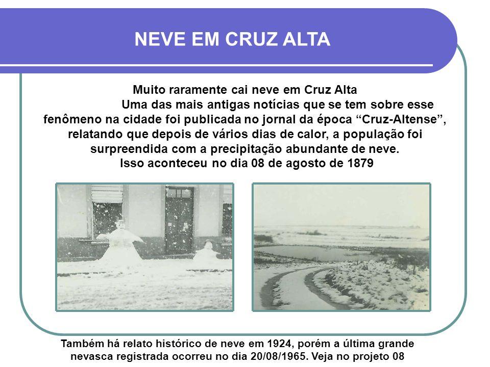 NEVE EM CRUZ ALTA Muito raramente cai neve em Cruz Alta