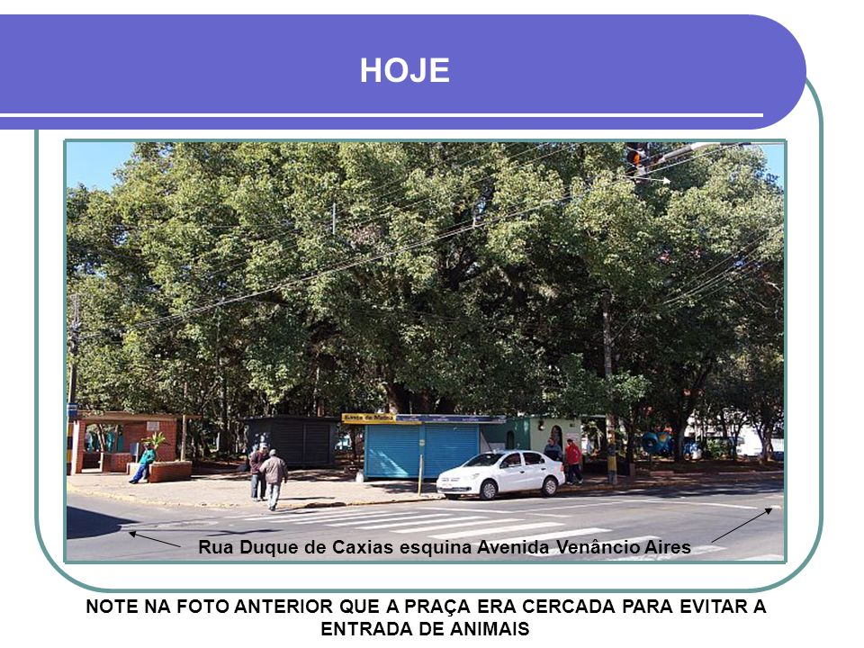 Rua Duque de Caxias esquina Avenida Venâncio Aires