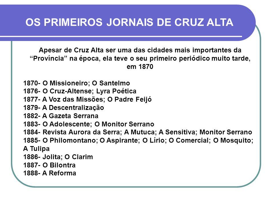 OS PRIMEIROS JORNAIS DE CRUZ ALTA