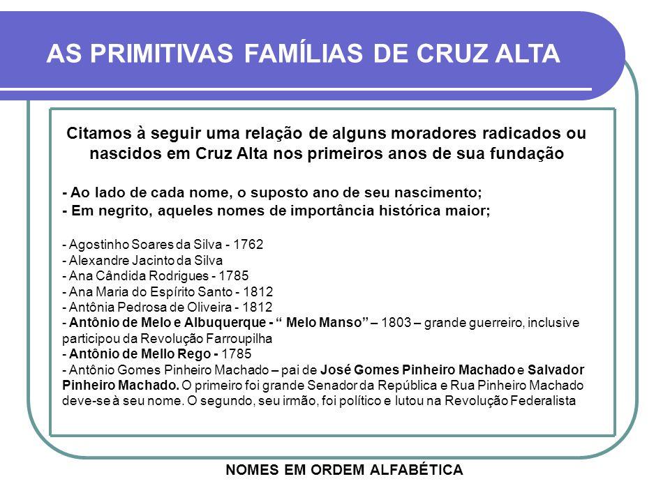 AS PRIMITIVAS FAMÍLIAS DE CRUZ ALTA