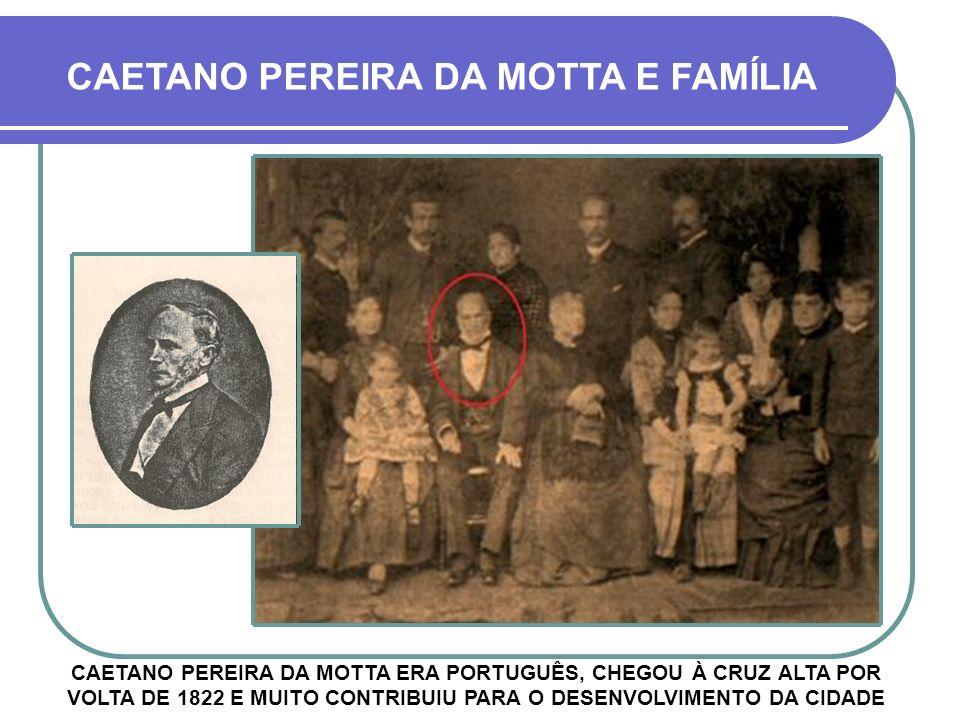 CAETANO PEREIRA DA MOTTA E FAMÍLIA